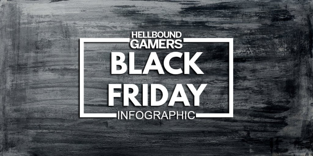 black friday 2018 hellbound gamers