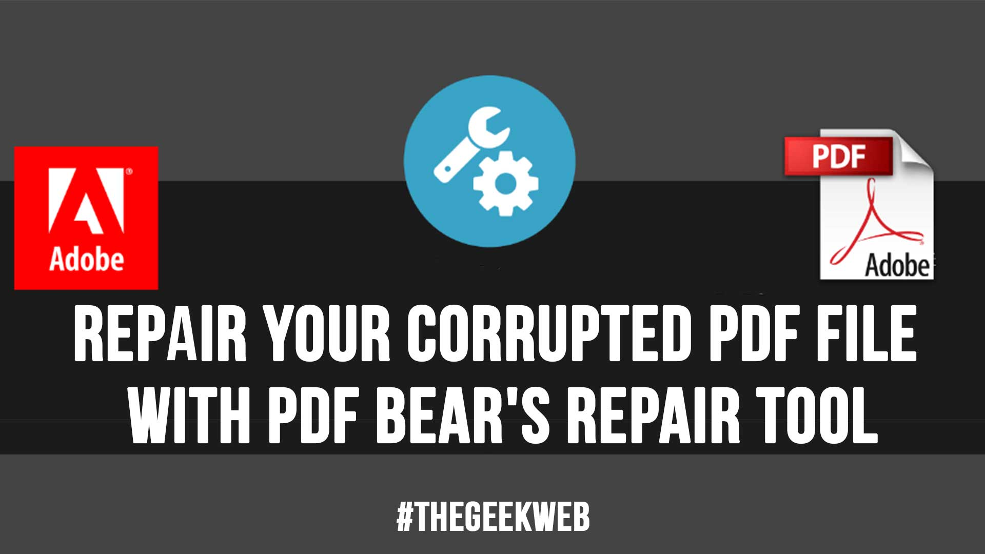 Repair Your Corrupted PDF File With PDF Bear Repair Tool