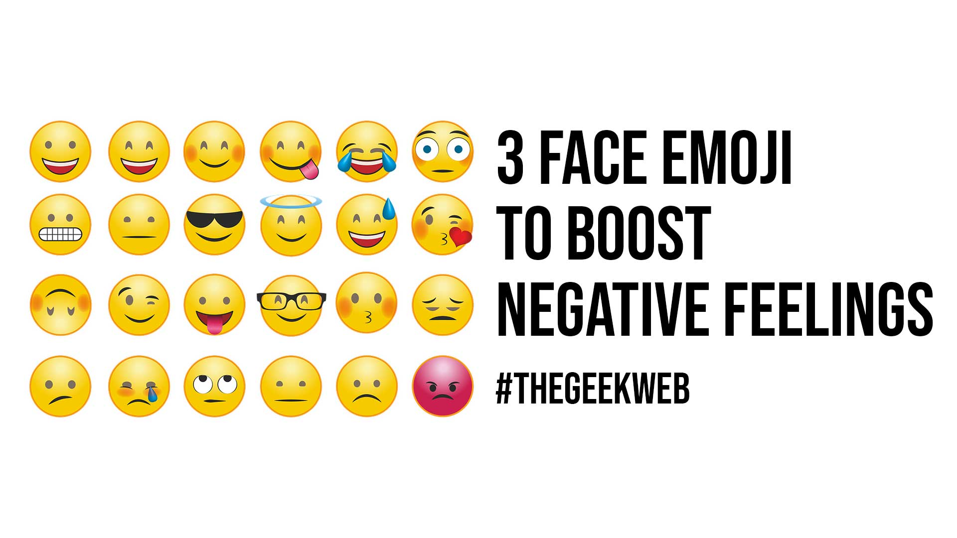 3 Face Emoji To Boost Negative Feelings