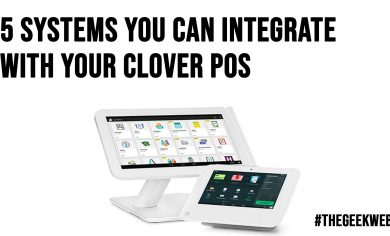 5 Systems You Can Integrate With Your Clover POS
