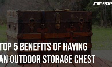 Top 5 Benefits Of Having An Outdoor Storage Chest