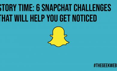 Story Time 6 Snapchat Challenges That Will Help You Get Noticed
