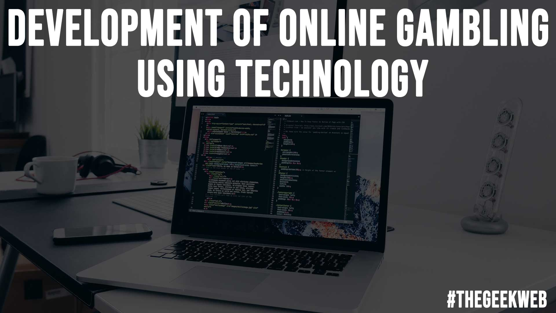 Development of Online Gambling Using Technology