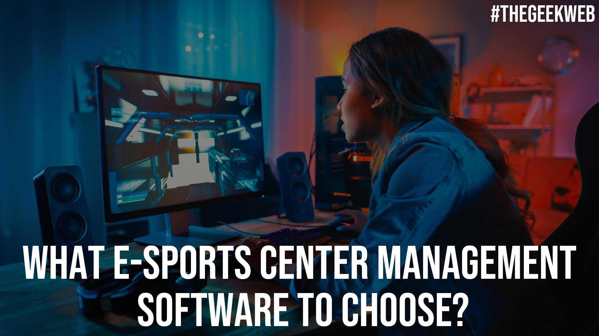What E sports Center Management Software to Choose