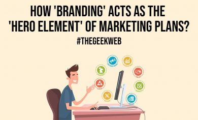 How Branding Acts As The Hero Element Of Marketing Plans
