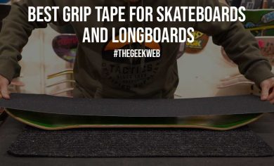 Best Grip Tape for Skateboards and Longboards