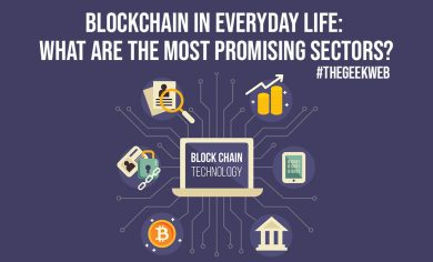 Blockchain In Everyday Life What Are The Most Promising Sectors