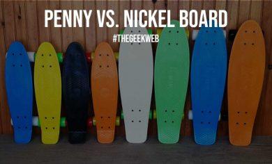 Penny vs. Nickel Board